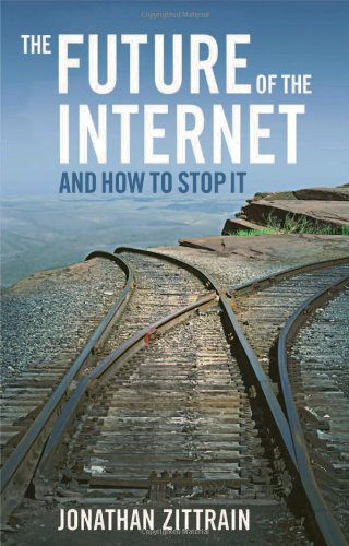 The Future of the Internet-And How to Stop It Book Cover
