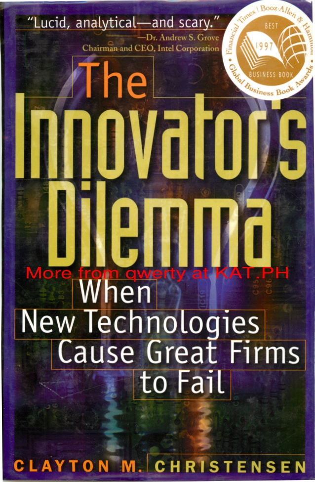 The Innovator's Dilemma: When New Technologies Cause Great Firms to Fail Book Cover